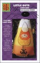 Little Guys: Little Miss Candy Corn cross stitch chart Amy Bruecken Designs - $5.40