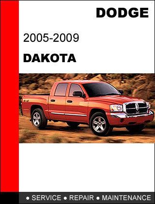 DODGE DAKOTA 2005 - 2009 FACTORY SERVICE REPAIR WORKSHOP SHOP MANUAL
