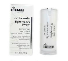 Dr. Brandt Light Years Away Brightening Eye Cre... - $29.05
