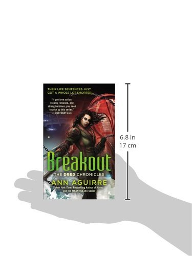 Breakout (The Dred Chronicles) [Mass Market Paperback] [Aug 25, 2015] Aguirre, A