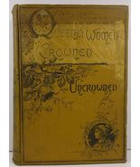 Queenly Women Crowned and Uncrowned by S. W. Williams 1885 - $34.99