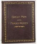 Great Men and Famous Women Vol II Statesmen and Sages 1894 - $24.99