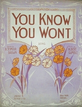 1913 You Know You Wont Song Piano Large Format Antique Sheet Music  - $7.95