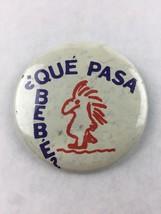 "Vintage Pinback Button Badge Que Pasa Bebe Woodstock Look-a-like 2 1/4"" - $9.90"