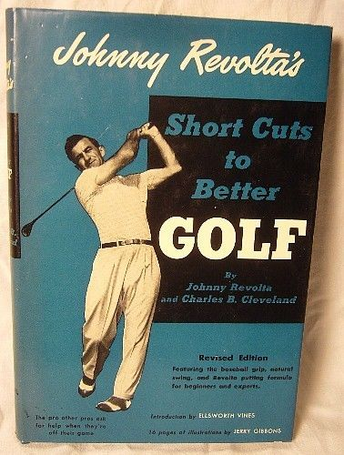 JOHNNY REVOLTA'S SHORT CUTS TO BETTER GOLF REV 1ST