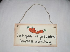 Wash The Dishes Santa's Watching Sign Rustic Primitive Made In USA Funny