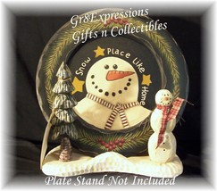 PRiMiTiVe Wooden HP Snowman SNOW PLACE LIKE HOME Plate - $12.95