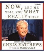 Now, Let Me Tell You What I Really Think by Chris Matthews (2001, CD, Ab... - €9,02 EUR