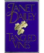 JANET DAILEY  * TANGLED VINES *  HARDCOVER ~ 1992 - $3.00