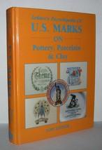 LEHNER'S ENCYCLOPEDIA OF US MARKS ON POTTERY PORCELAIN CLAY - Lehner, Lo... - $44.55