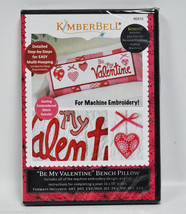 Kimberbell Be My Valentine Bench Pillow Machine Embroidery CD KD515 - $31.50