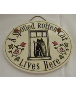 Oval Wall Plaque, Spooner Creek, Spoiled Rotten... - $16.00