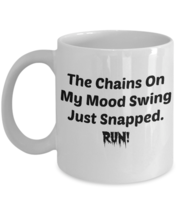 Funny Mood Swing Chains 110Z Mug Novelty Ceramic Coffe Tea Cup Ideal Gift - $17.95