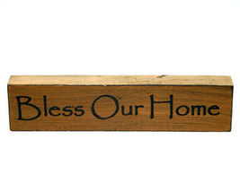 Bless Our Home Inspirational Wooden Shelf Sitter - $3.99