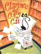 Clarence the Copy Cat [Hardcover] Lakin, Patricia and Manders, John - $11.87