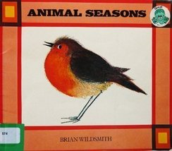 Animal Seasons Wildsmith, Brian - $11.87