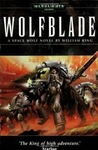 Wolfblade (Warhammer 40,000 Novels) [Nov 18, 2003] King, William and Gas... - $1.95