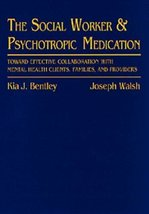 Social Worker and Psychotropic Medication: Towa... - $2.95