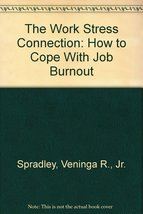 The Work Stress Connection: How to Cope With Jo... - $1.99