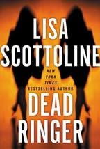 Dead Ringer [Jun 01, 2003] Scottoline, Lisa - $1.95