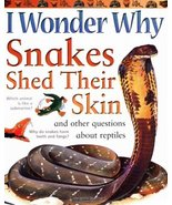 I Wonder Why Snakes Shed Their Skins and Other Questions About Reptiles ... - $1.95