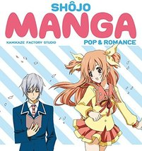 Shojo Manga: Pop & Romance [Paperback] [Jan 18,... - $3.95