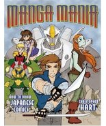 Manga Mania: How to Draw Japanese Comics [Paperback] [Apr 01, 2001] Hart... - $2.95