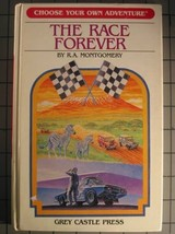 The Race Forever (Choose Your Own Adventure, # 17) [Apr 01, 1988] R. A. ... - $6.00