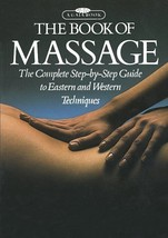 The Book of Massage: The Complete Step-by-Step ... - $2.95