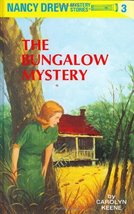 The Bungalow Mystery (Nancy Drew Mystery Stories, Bk 3) [Hardcover] [May... - $1.95