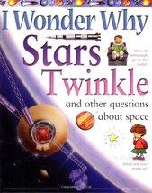 i wonder why stars twinkle [Paperback] [Jan 01, 2002] Carole Stott - $1.95