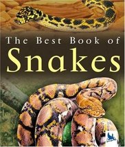 The Best Book of Snakes [Paperback] [Apr 19, 20... - $1.95