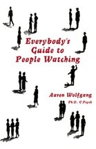 Everybodys Guide to People Watching [May 01, 19... - $2.95