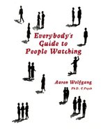 Everybodys Guide to People Watching [May 01, 1995] Aaron Wolfgang - $2.95