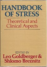 Handbook of Stress [Nov 01, 1982] Goldberge - $2.95