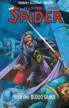 The Spider Master of Men Book One Blood Dance [Comic] [Jun 01, 1991] Tru... - $2.95