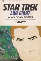 Star Trek Log Eight [Jul 12, 1976] Foster, Alan Dean - $1.95
