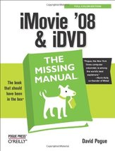 iMovie '08 & iDVD: The Missing Manual [Paperbac... - $2.95