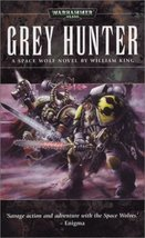 Grey Hunter (Space Wolf Saga) [Apr 01, 2004] Ki... - $1.95