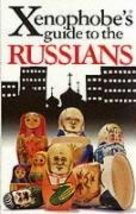 The Xenophobe's Guide to the Russians (Xenophob... - $1.95