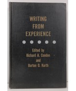 Writing from Experience by Richard A. Condon Burton O. Kurth - $6.99
