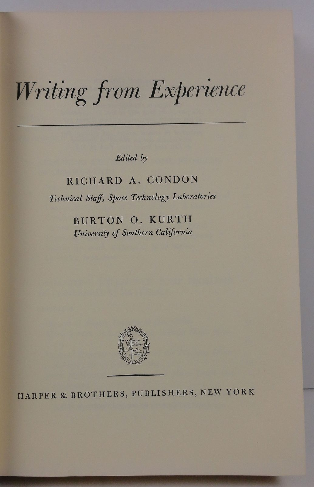 Writing from Experience by Richard A. Condon Burton O. Kurth