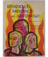 Shadrach Meshach and Abednego Paul Galdone Illustrations - $5.99