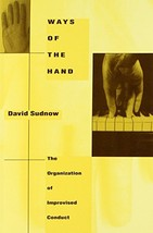 Ways of the Hand Sudnow, David image 2