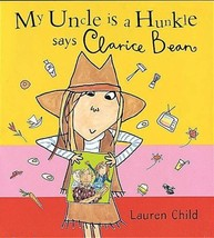 My Uncle is a Hunkle, Says Clarice Bean [Sep 27... - $1.95