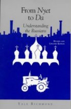 From Nyet to Da: Understanding the Russians (In... - $1.95