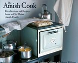 The Amish Cook: Recollections and Recipes from an Old Order Amish Family [Nov...
