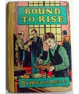 Horatio Alger Bound To Rise hardcover 1932 inscription Whitman Publishing - $10.00