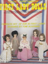 First Lady Dolls, House of White Birches Crochet Doll Clothes Pattern 19... - $14.95