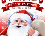 Santa Claus Is Comin' to Town 45th Anniversary - Collector's Edition